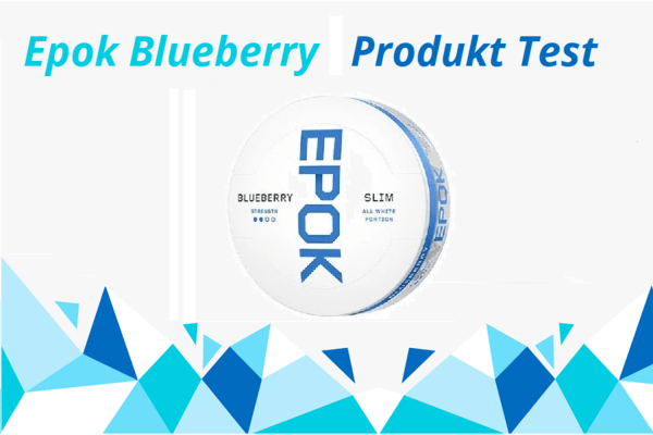 Epok Blaubeere White Portion Snus Produkttest