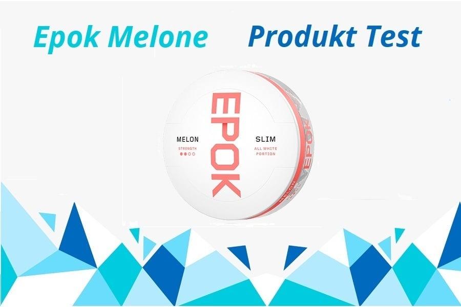 Epok Melone Produkttest