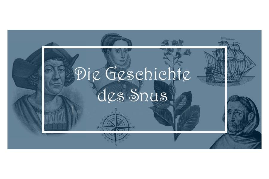 Snus-Geschichte - Teil 1: 1497–1599