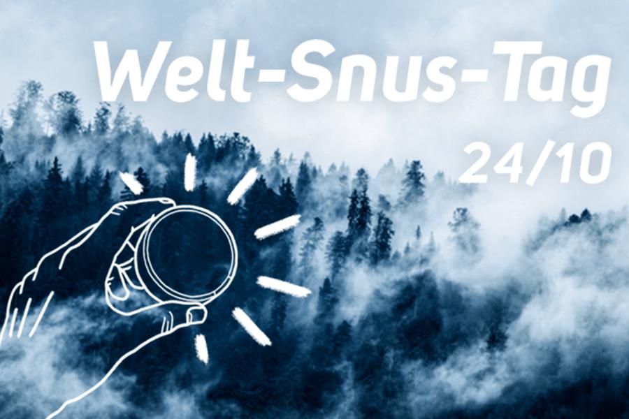 Welt-Snus-Tag am 24.10.2020!